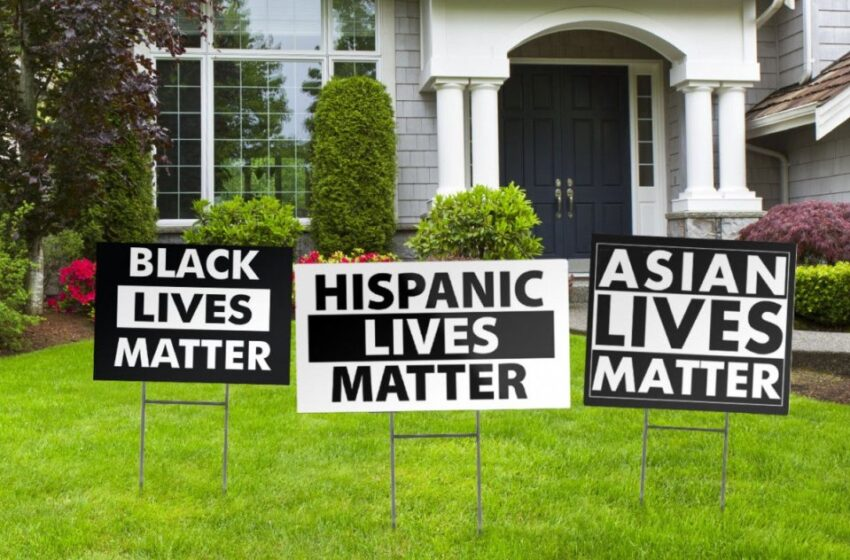 Neighbors With 'Black Lives Matter', 'Asian Lives Matter', And 'Hispanic Lives Matter' Yard Signs Getting Awfully Close To 'All Lives Matter'